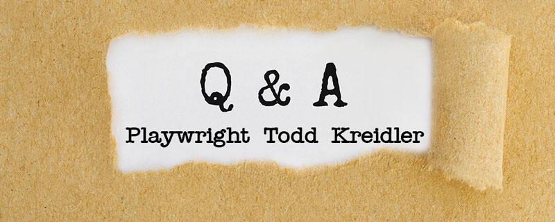 Q&A Todd Kreidler